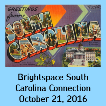 Brightspace South Carolina Connection - October 21, 2016